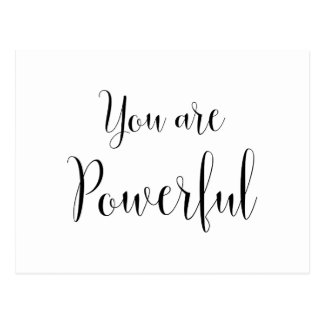 You are Powerful, Inspiring Message Postcard
