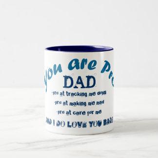 you are pro dad gift tea mug