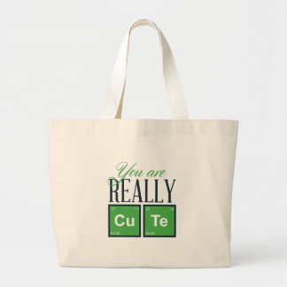 you are really cute, cool design large tote bag
