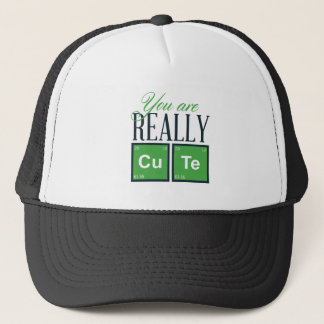 you are really cute, cool design trucker hat