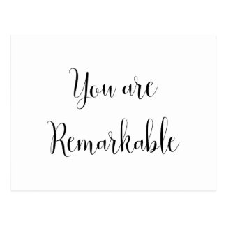 You Are Remarkable, Inspiring Message Postcard