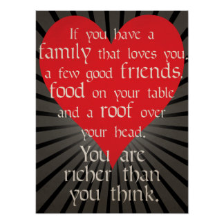 You are richer than you think - Life Wisdom Poster