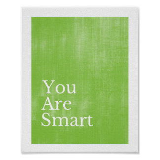 You Are Smart Poster