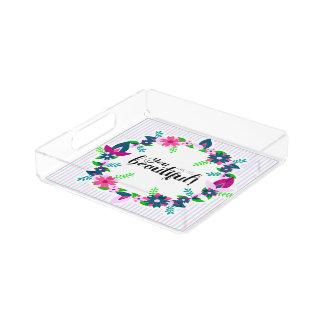 You are so Beautiful! Acrylic Tray