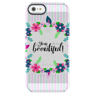 You are so Beautiful! Clear iPhone SE/5/5s Case