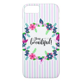 You are so Beautiful! iPhone 8/7 Case