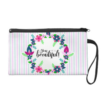 You are so Beautiful! Wristlet