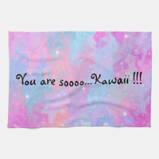 You are so Kawaii Inscription Pastel Magical Kitchen Towel