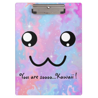 You are so Kawaii Pastel Magical Cute Face Clipboard