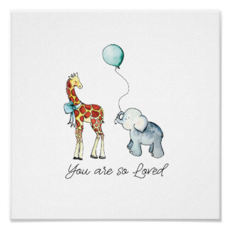 You Are So Loved Elephant and Giraffe Poster