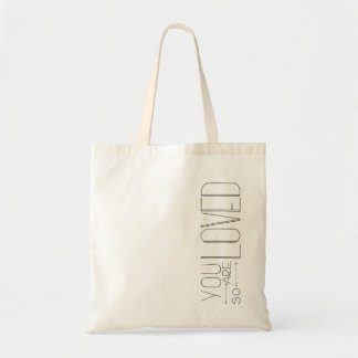You Are So Loved Hand Lettered Tote Bag