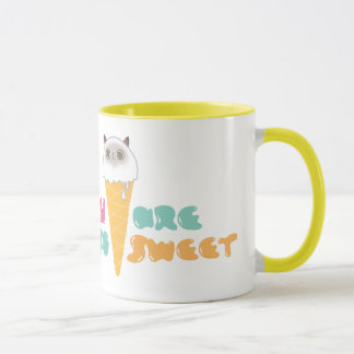 You Are So Sweet Mug