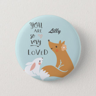 You Are So Very Loved Badge 2 Inch Round Button