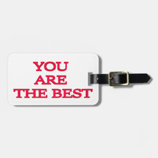 You are the best luggage tag