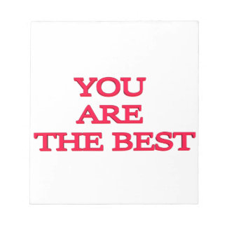 You are the best notepad