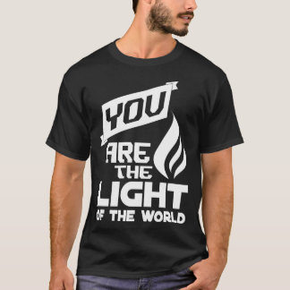 You are the Light Black T-Shirt