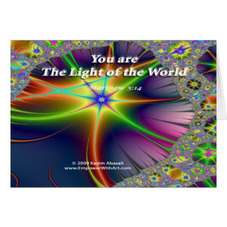 You are The Light of the World Card