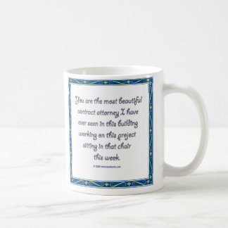 you are the most beautiful mug