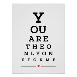 You are the only one for me eye chart
