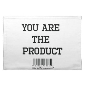 You are the product tshirt placemat