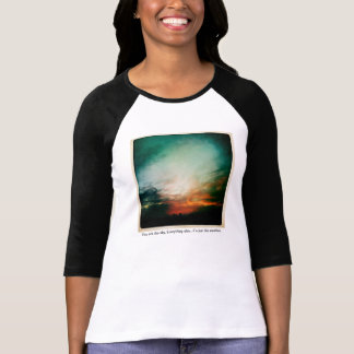 You are the sky T-Shirt