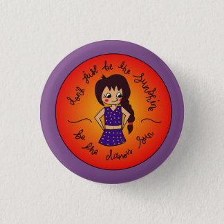 You ARE the Sun! 1 Inch Round Button