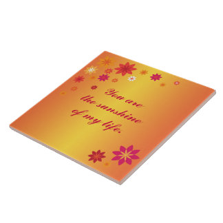 You are the Sunshine Tile