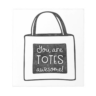 You are totes awesome stamped design notepad