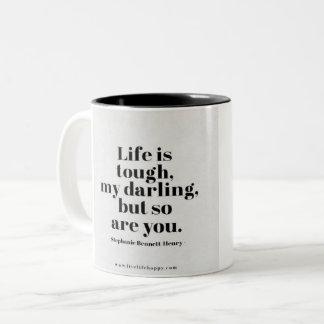 You are Tough Coffee Mug