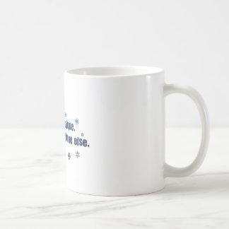 You Are Unique Just Like Everyone Else Classic White Coffee Mug