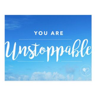 You are Unstoppable Postcard