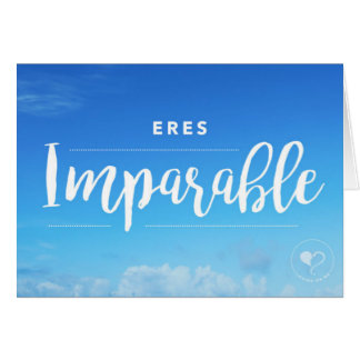 You are Unstoppable (Spanish) Notecard w. Envelope