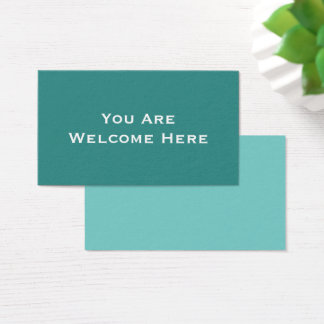 """You Are Welcome Here"" Note for Kind Inclusion Business Card"