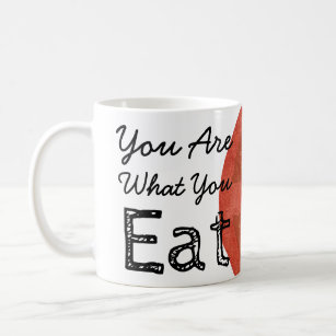 You Are What You Eat Tomato Coffee Mug