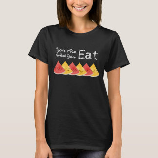 You Are What You Eat Watermelon T-Shirt