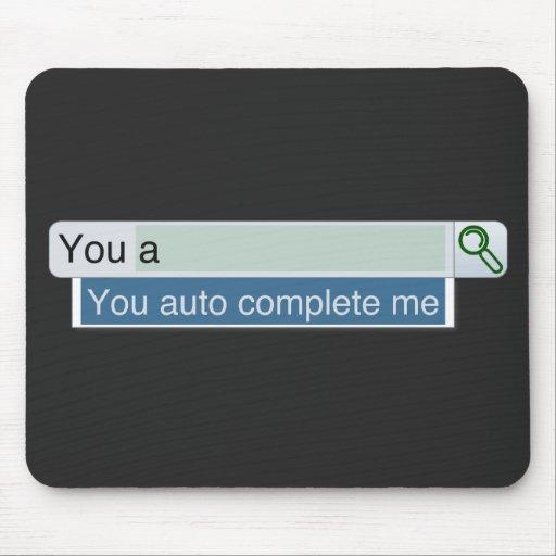 You Auto Complete Me Mousepad