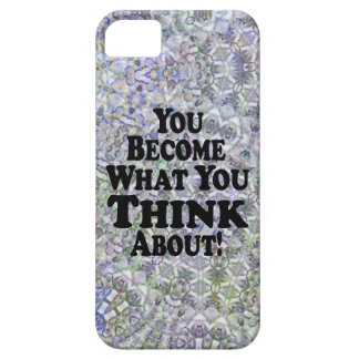 You Become What You Think About - Muli-Products iPhone 5 Cover