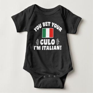 You Bet You Culo I'm Italian Baby Bodysuit