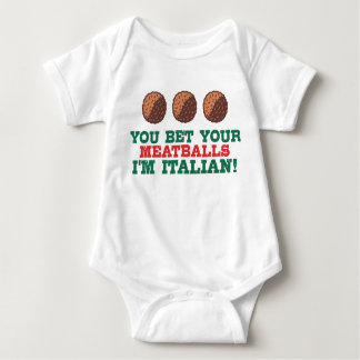 You Bet You Meatballs I'm Italian Baby Bodysuit