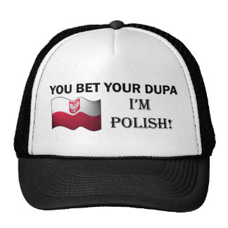 """You bet your dupa I'm Polish"" Ballcap Hat"