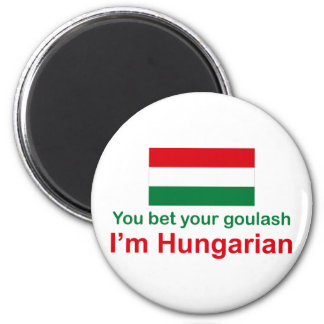 You Bet Your Goulash Magnet