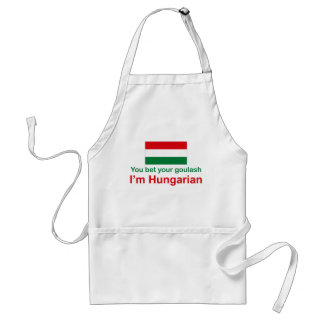 You Bet Your Goulash... Standard Apron