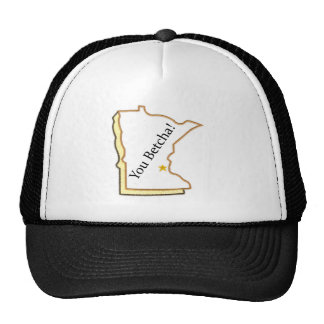 You Betcha! Trucker Hat