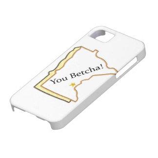 You Betcha! Iphone 5 case