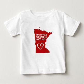 You Betcha Minnesota Loves Me Baby T-Shirt