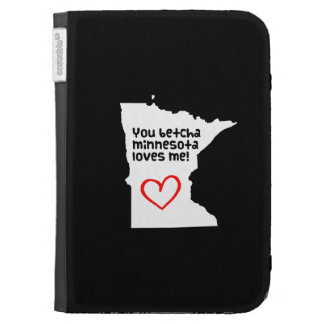 You Betcha Minnesota Loves Me Cases For Kindle