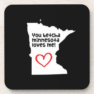 You Betcha Minnesota Loves Me Beverage Coaster