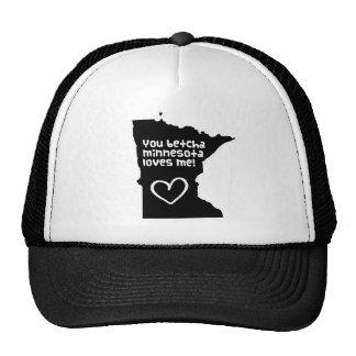 You Betcha Minnesota Loves Me Hat