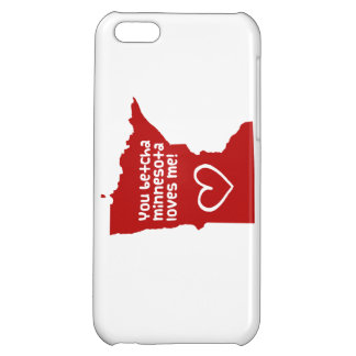 You Betcha Minnesota Loves Me Case For iPhone 5C