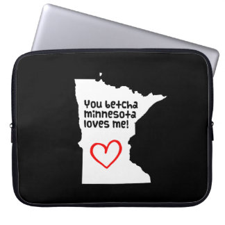 You Betcha Minnesota Loves Me Laptop Sleeves